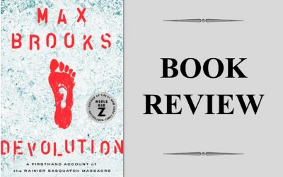 "Book Review: ""Devolution"" by Max Brooks"
