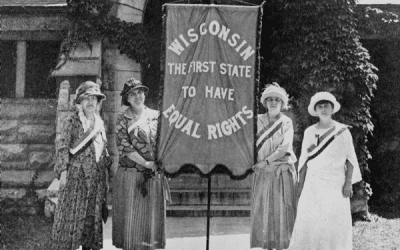 """We Stand on Their Shoulders"": A History of Wisconsin Women and Voting (A Traveling Exhibit)"